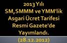 2013 Yılı SM, SMMM, YMM Asgari Ücret tarifesi